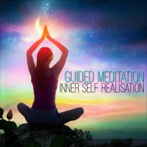 Guided Meditation for Inner Self Realisation