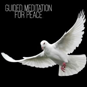 Guided Meditation for Peace