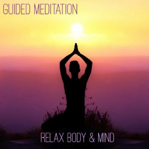 Relax Body & Mind Guided Meditation