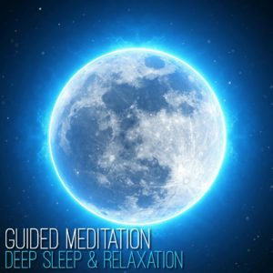 Guided Meditation for Deep Sleep & Relaxation